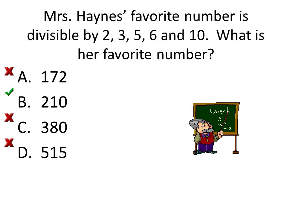 Mrs. Haynes' favorite number is divisible by 2, 3, 5, 6 and 10