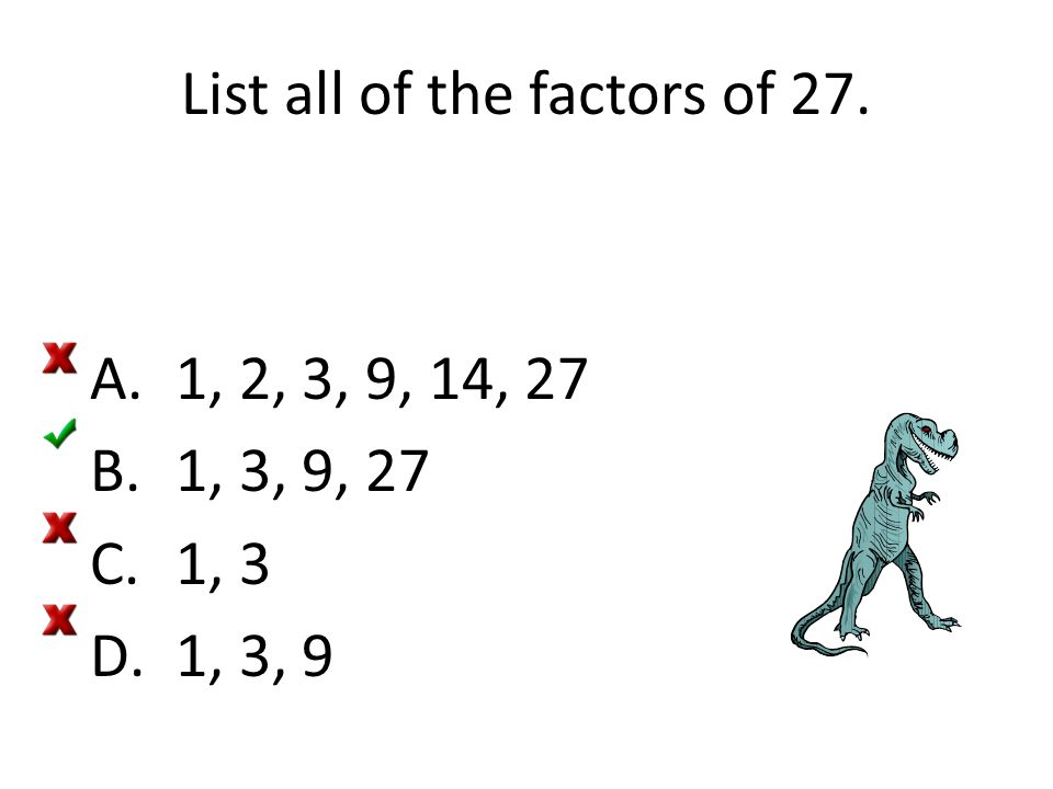 List all of the factors of 27.