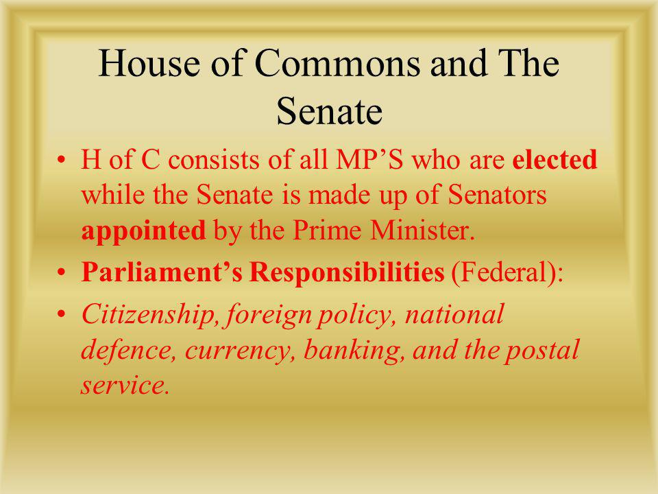 House of Commons and The Senate