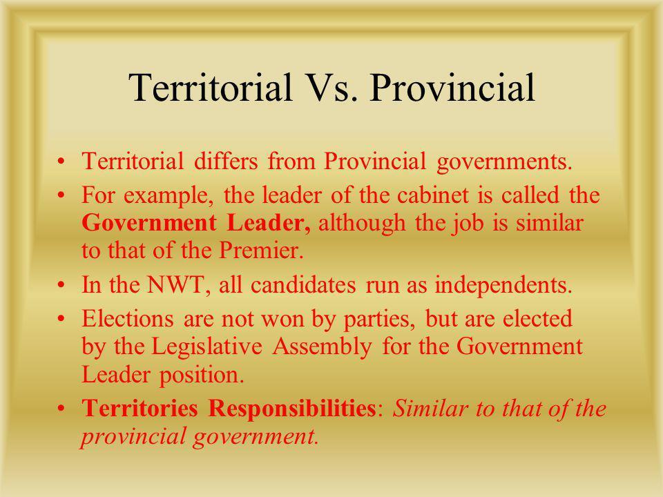 Territorial Vs. Provincial