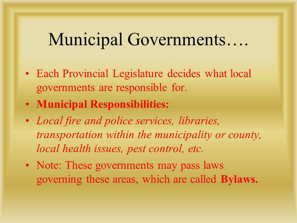 Municipal Governments….