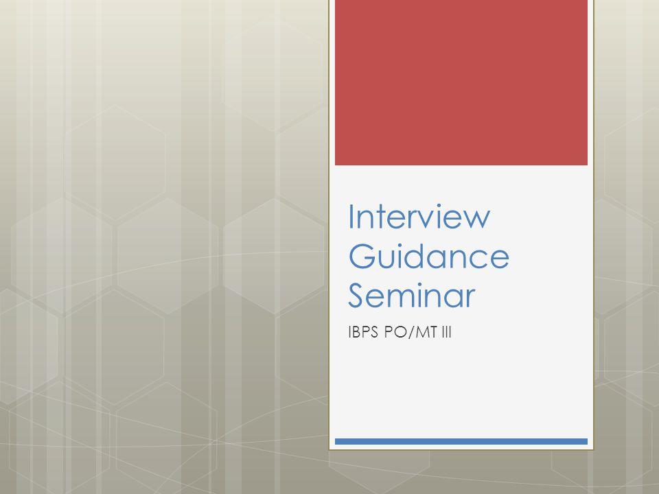 Interview Guidance Seminar