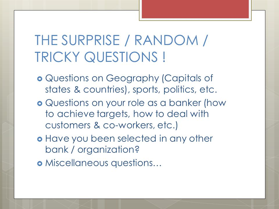 THE SURPRISE / RANDOM / TRICKY QUESTIONS !