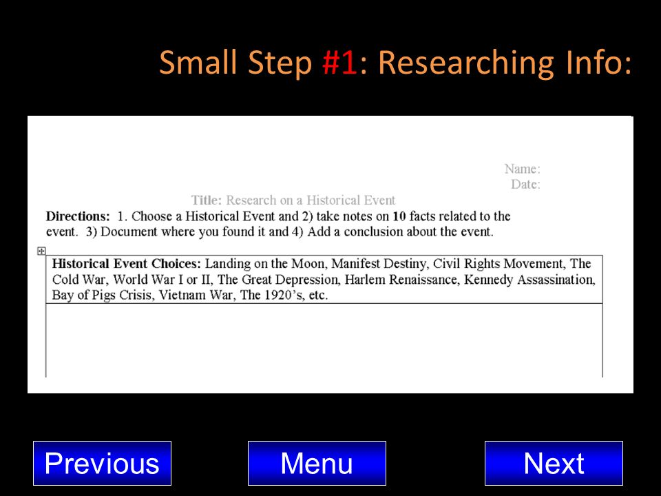 Small Step #1: Researching Info: