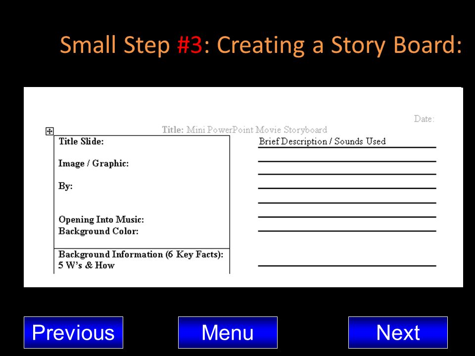 Small Step #3: Creating a Story Board: