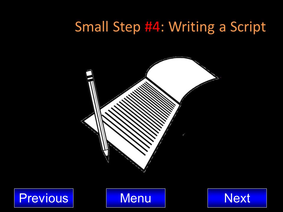Small Step #4: Writing a Script
