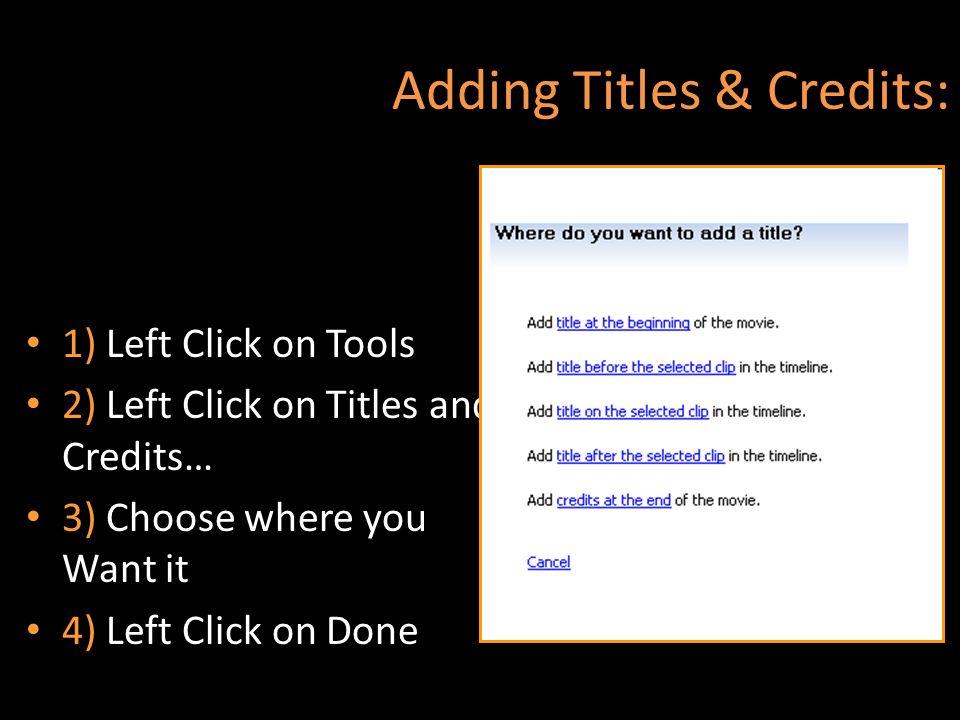 Adding Titles & Credits: