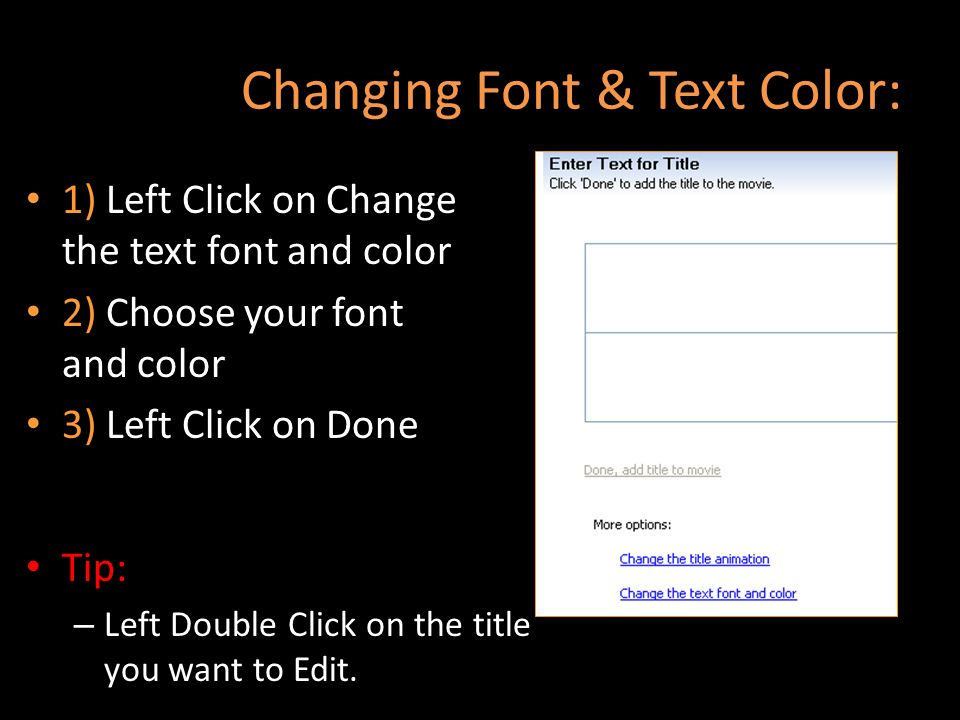 Changing Font & Text Color: