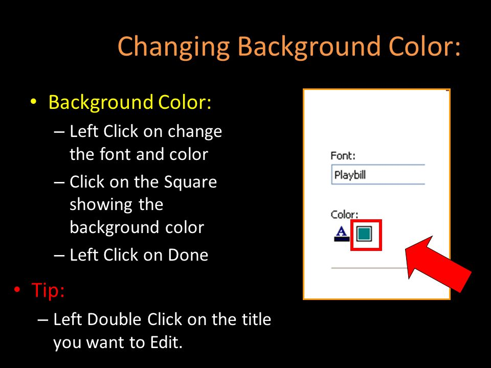 Changing Background Color: