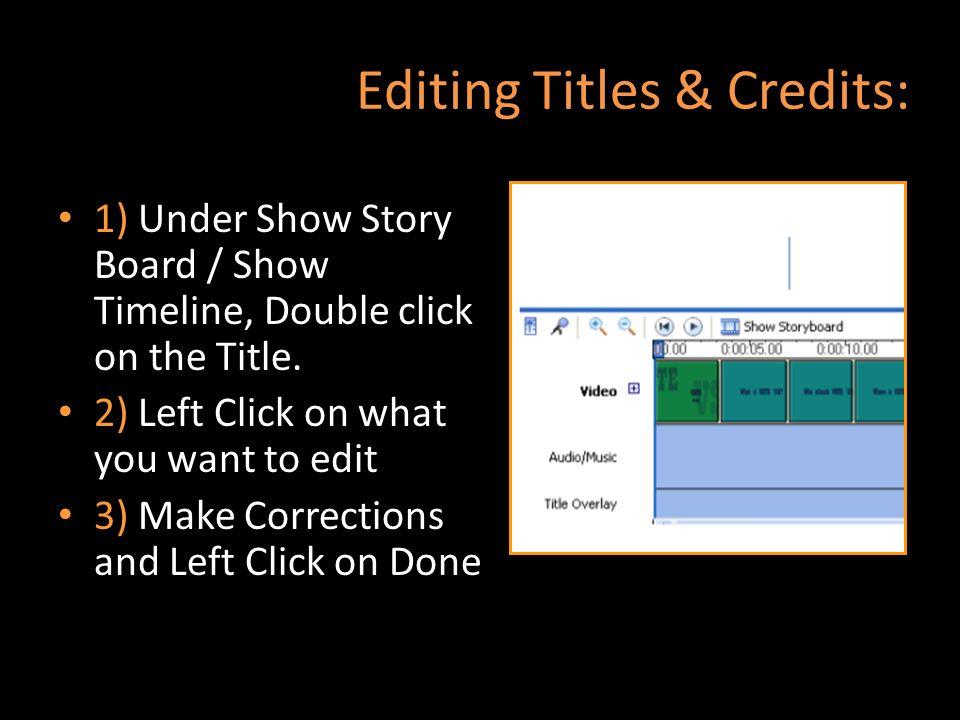 Editing Titles & Credits: