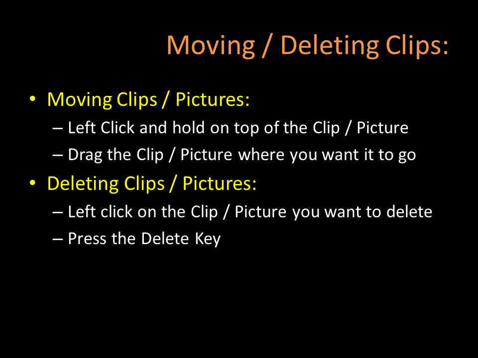Moving / Deleting Clips: