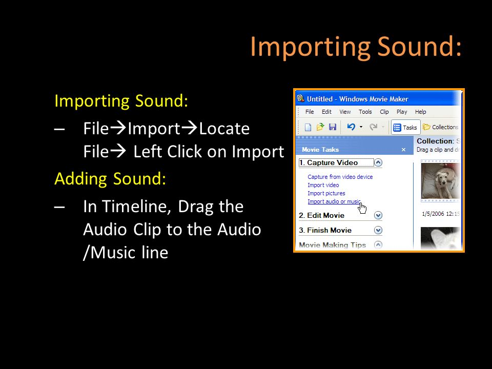 Importing Sound: Importing Sound: