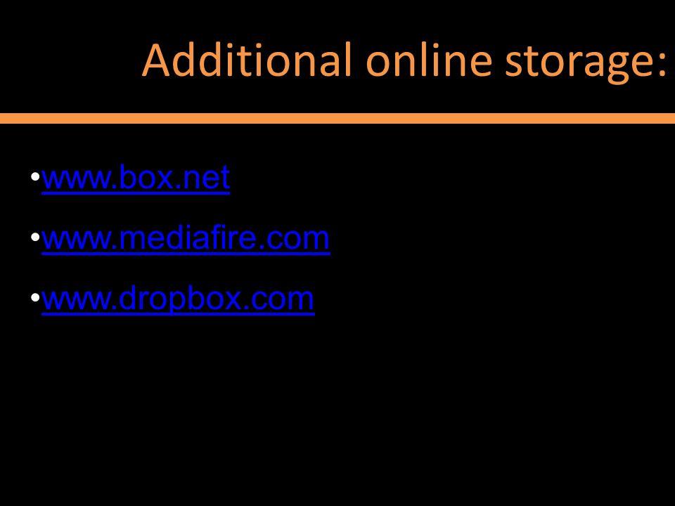 Additional online storage: