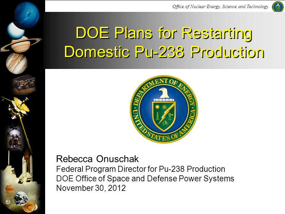 DOE Plans for Restarting Domestic Pu-238 Production