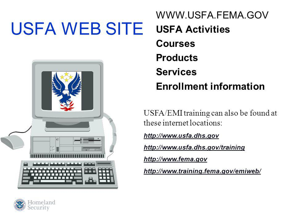 USFA WEB SITE WWW.USFA.FEMA.GOV USFA Activities Courses Products