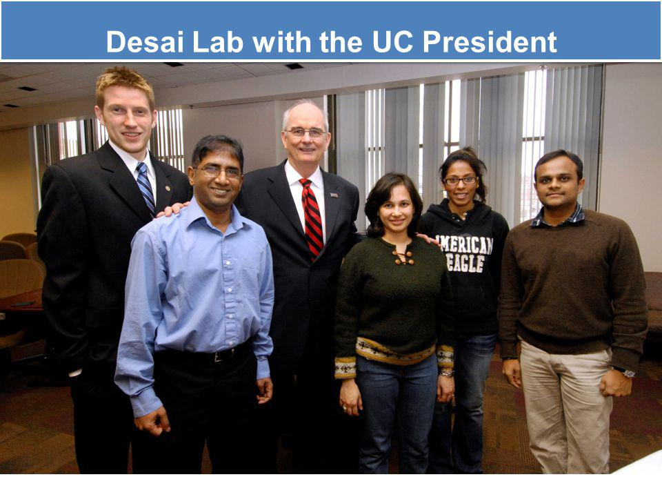 Desai Lab with the UC President