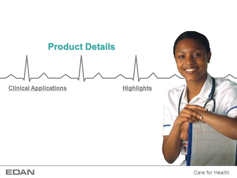 Product Details Clinical Applications Highlights