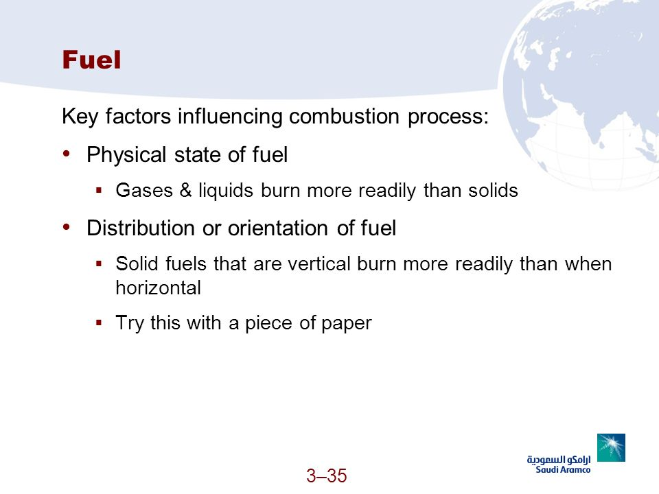 Fuel Key factors influencing combustion process: