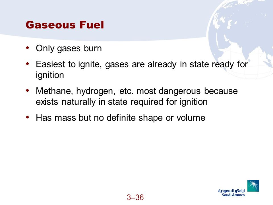 Gaseous Fuel Only gases burn