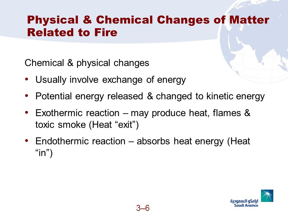 Physical & Chemical Changes of Matter Related to Fire
