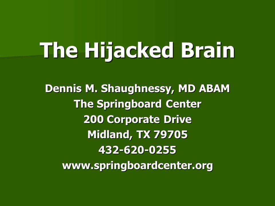 The Hijacked Brain