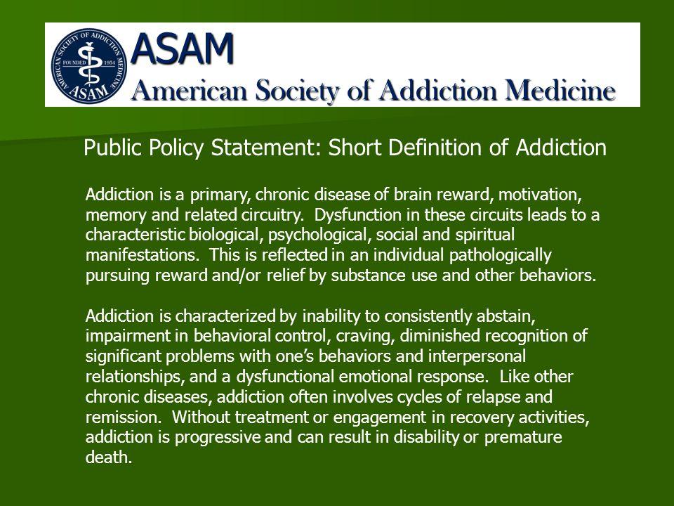 ASAM American Society of Addiction Medicine