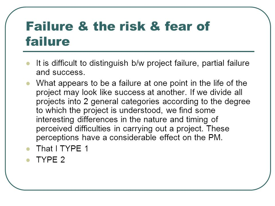 Failure & the risk & fear of failure