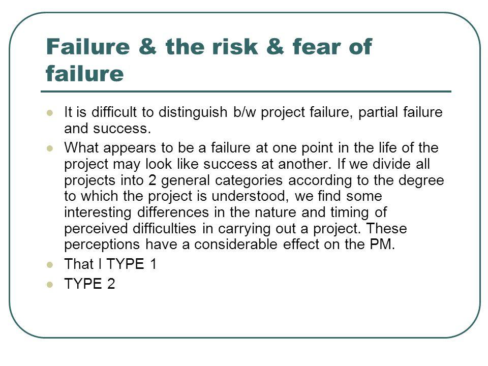 Failure & the risk & fear of failure