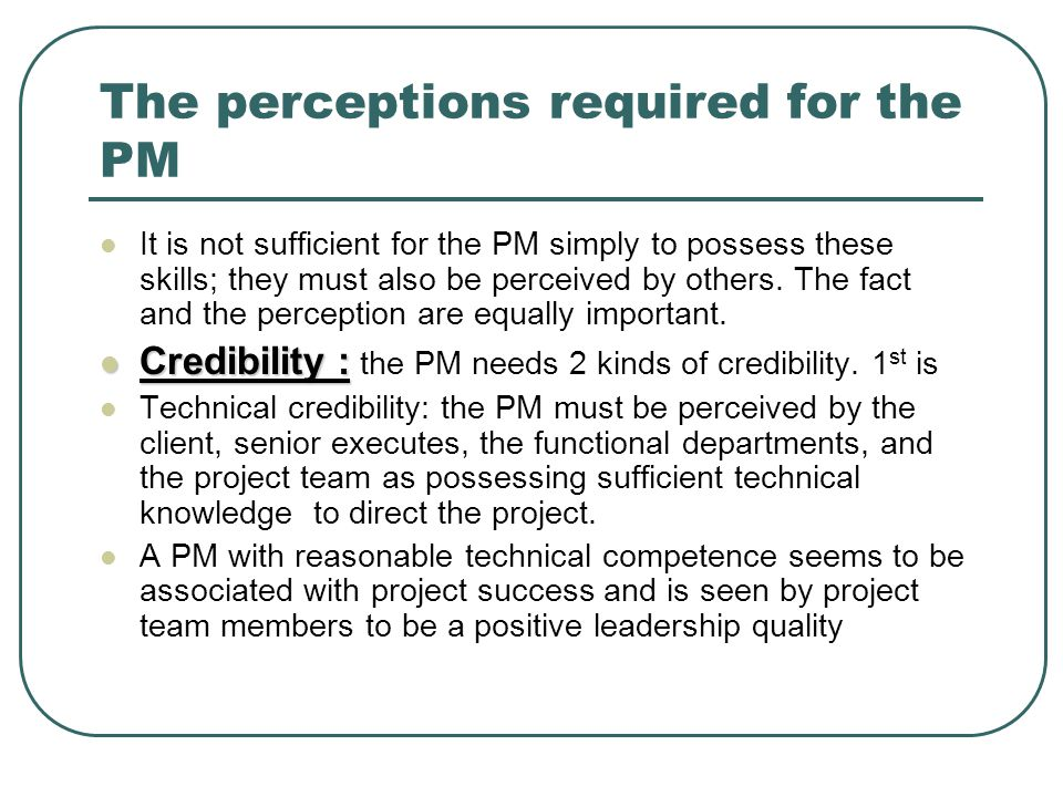 The perceptions required for the PM