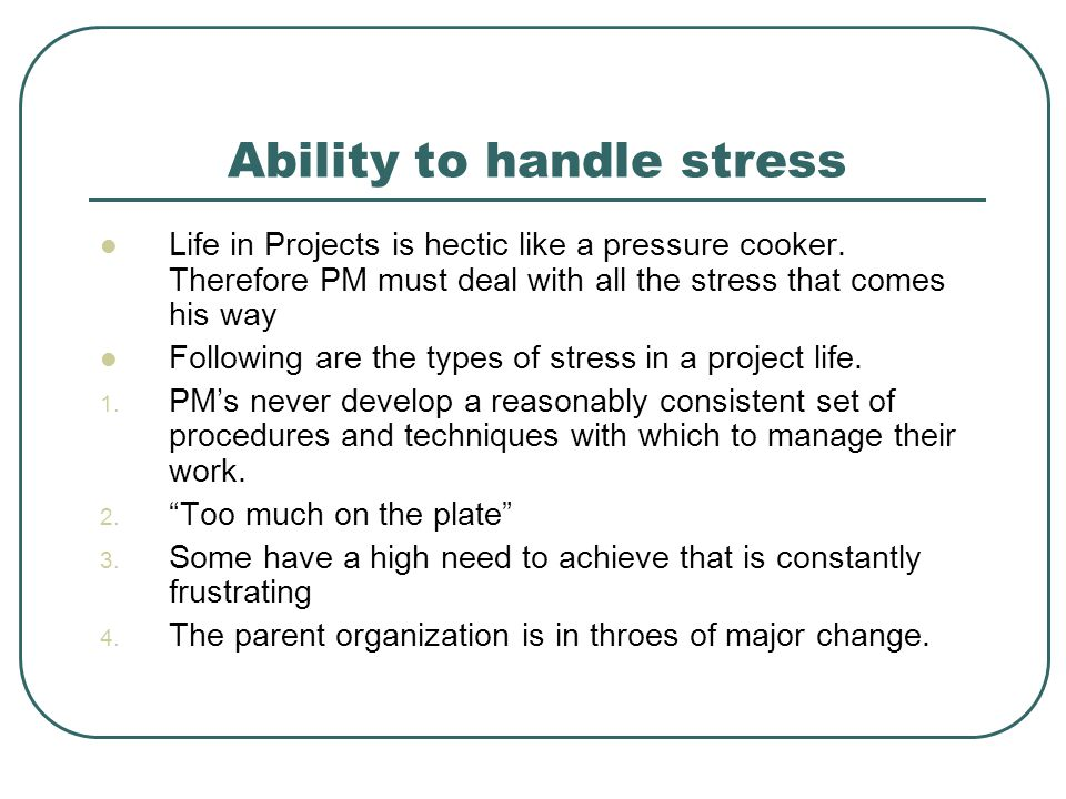 Ability to handle stress