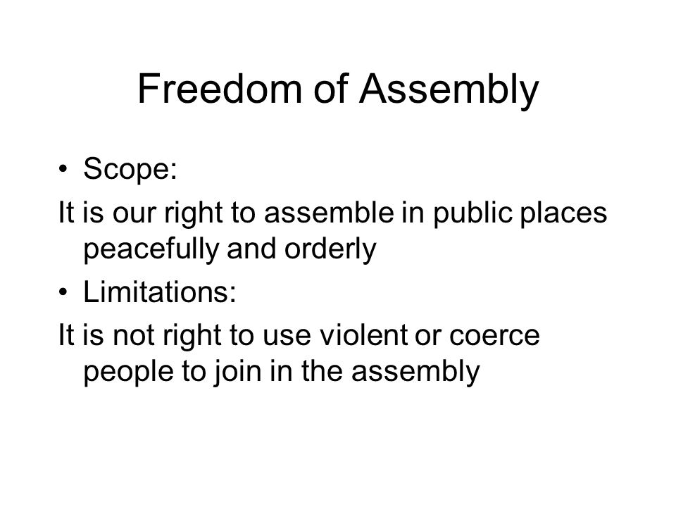 Freedom of Assembly Scope: