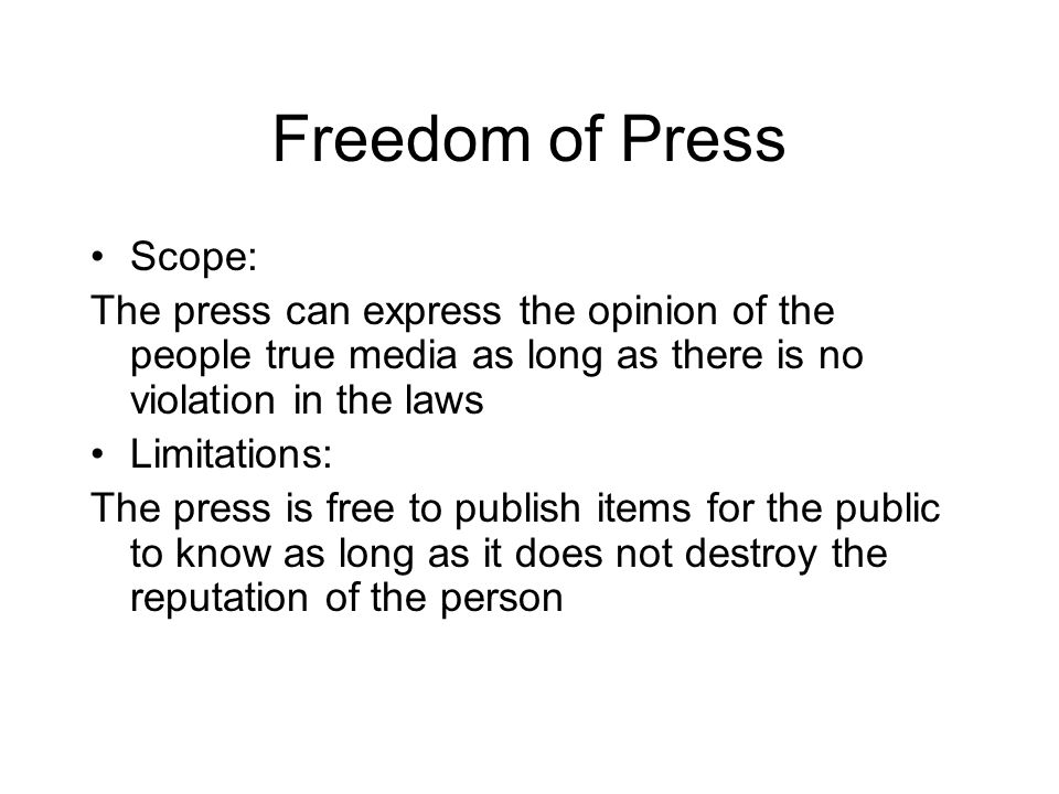 Freedom of Press Scope: