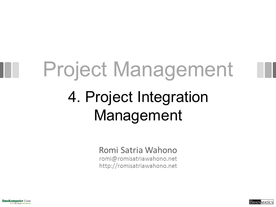 4. Project Integration Management