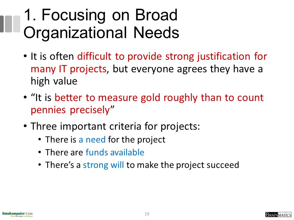1. Focusing on Broad Organizational Needs