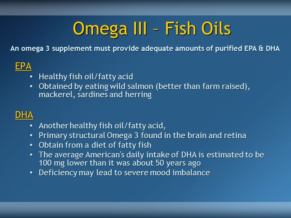 Omega III – Fish Oils EPA DHA Healthy fish oil/fatty acid