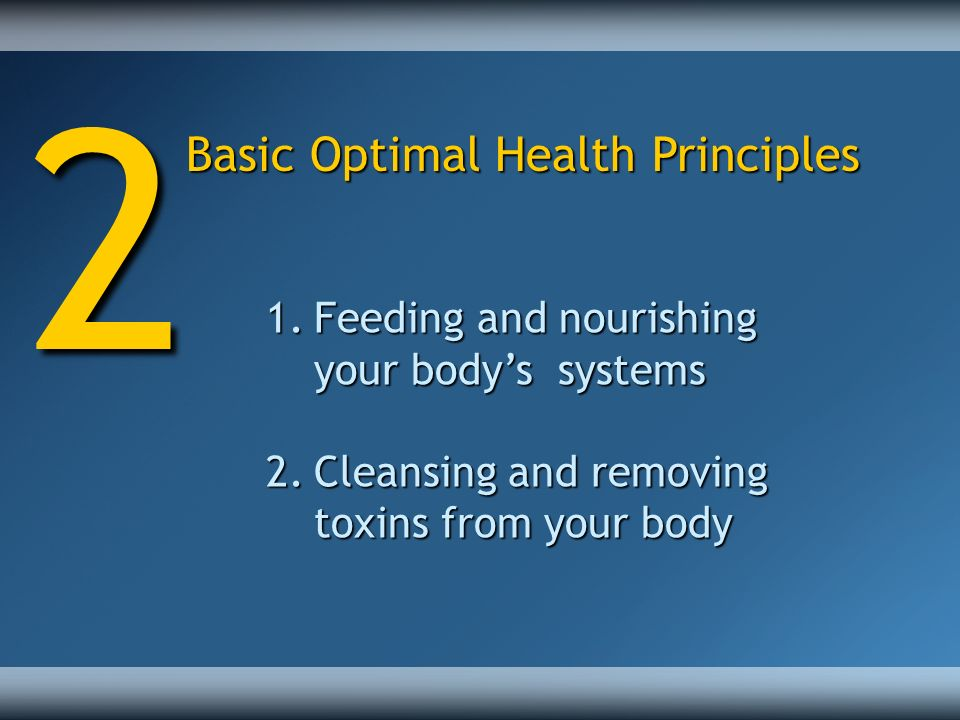 2 Basic Optimal Health Principles