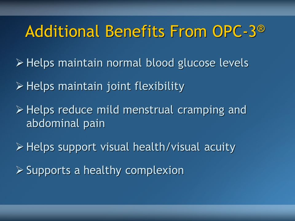 Additional Benefits From OPC-3®
