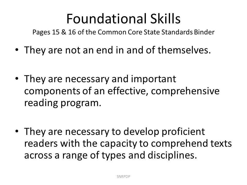 Foundational Skills Pages 15 & 16 of the Common Core State Standards Binder