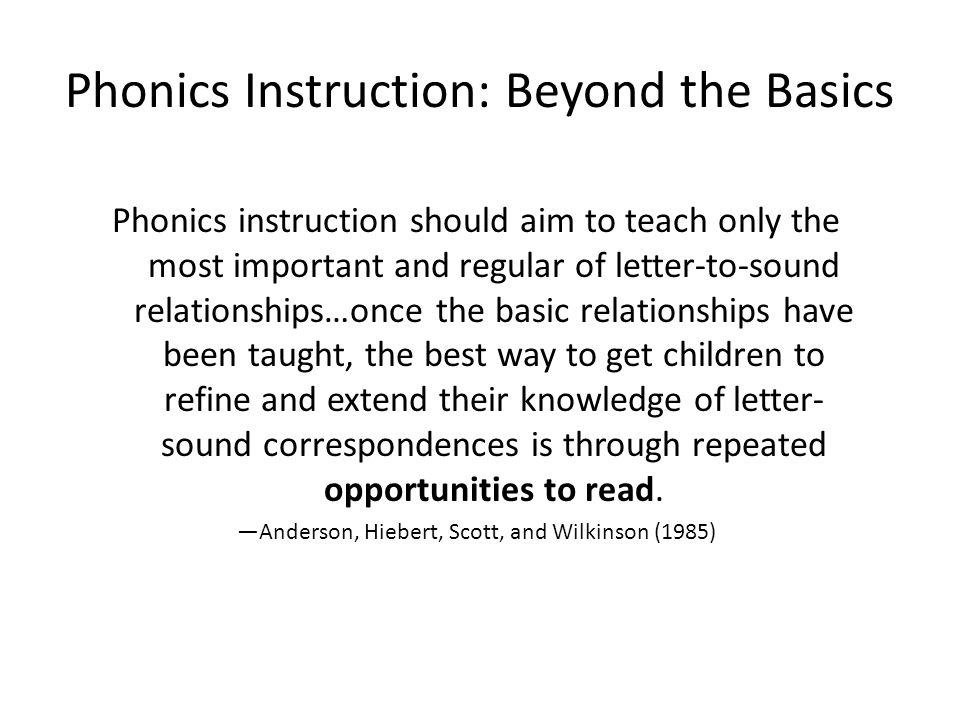 Phonics Instruction: Beyond the Basics