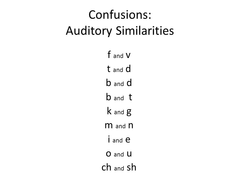 Confusions: Auditory Similarities