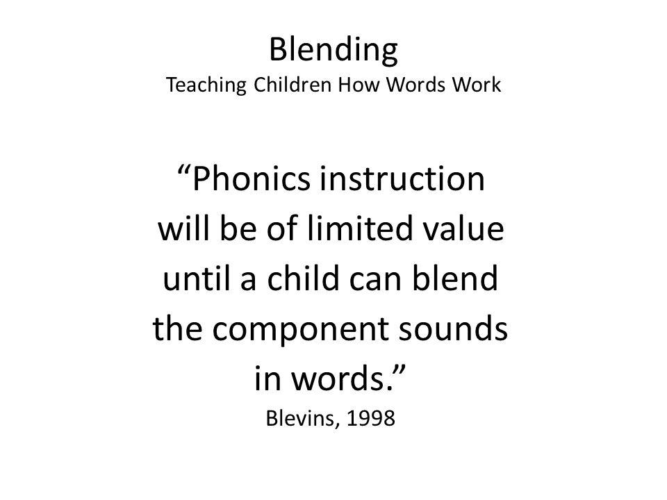 Blending Teaching Children How Words Work