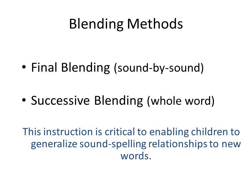 Blending Methods Final Blending (sound-by-sound)