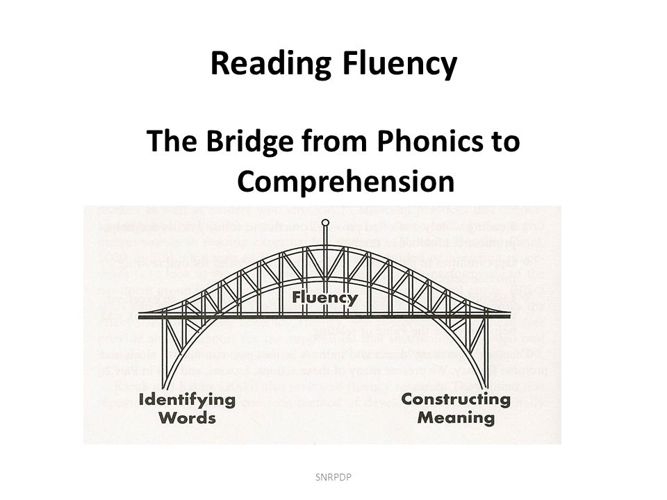The Bridge from Phonics to Comprehension