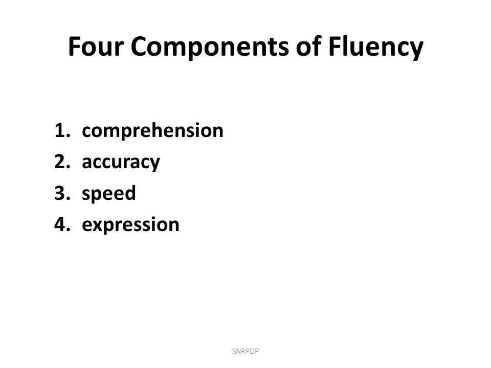 Four Components of Fluency