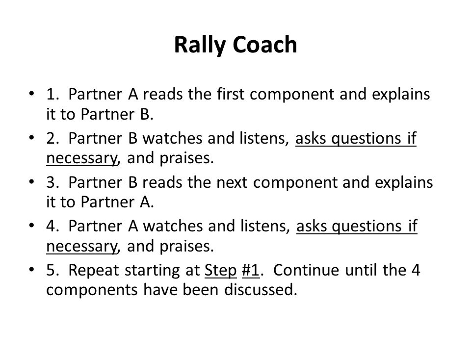 Rally Coach 1. Partner A reads the first component and explains it to Partner B.