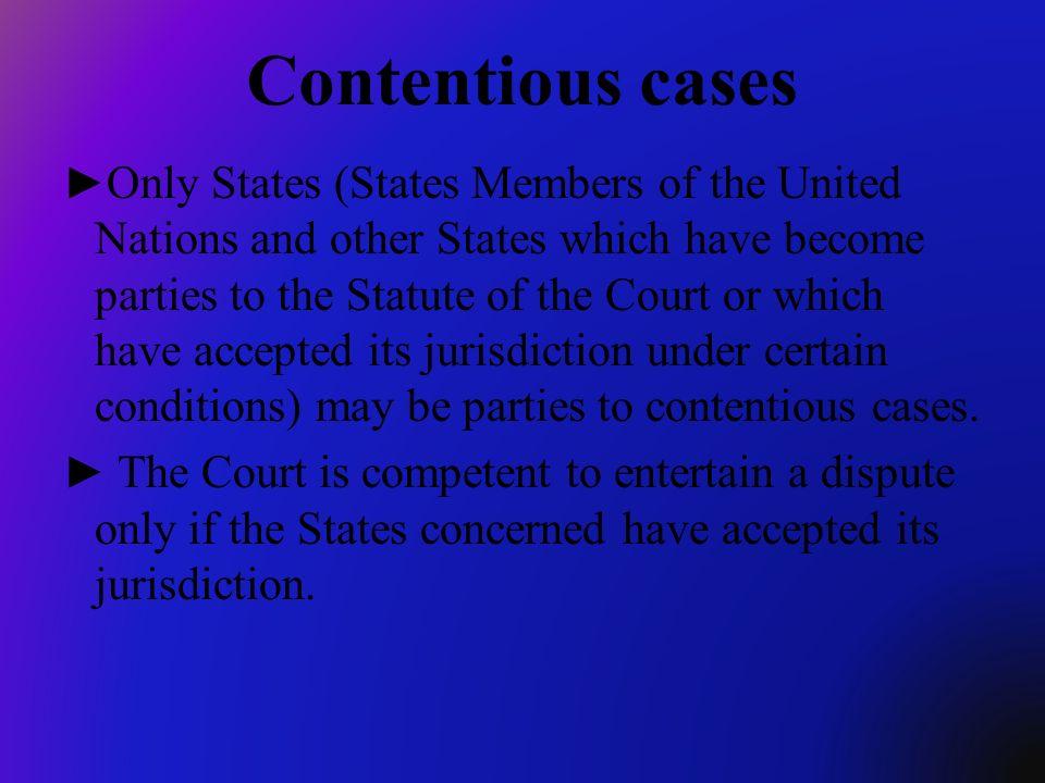 Contentious cases