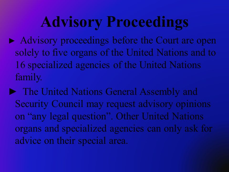Advisory Proceedings