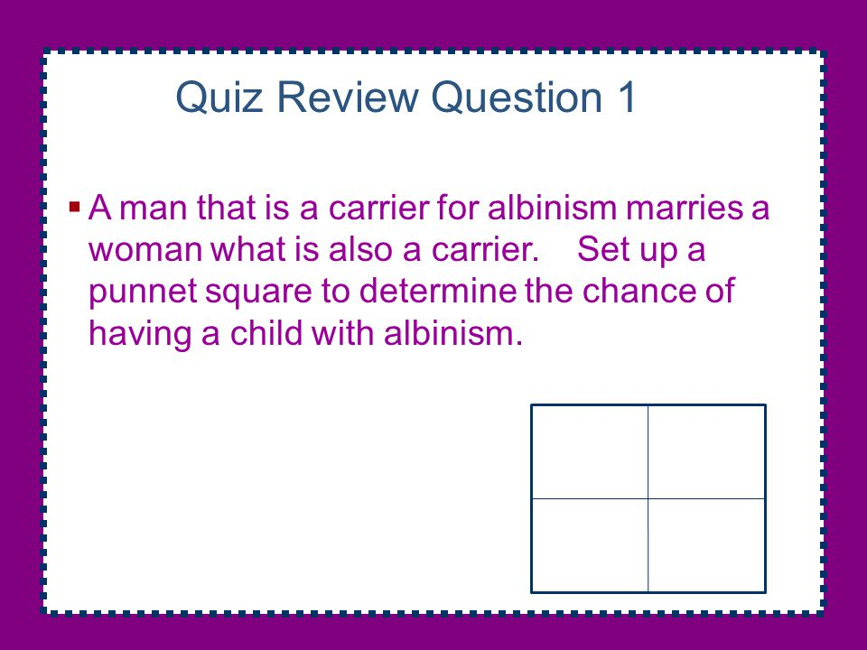 Quiz Review Question 1