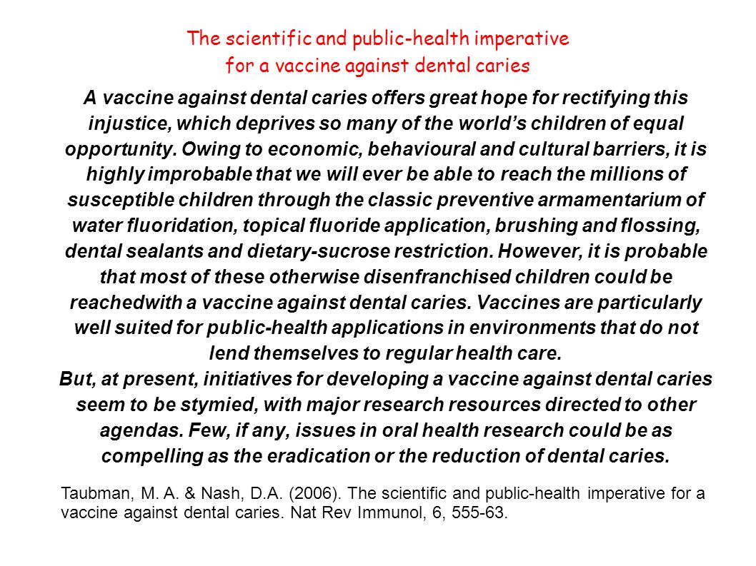 The scientific and public-health imperative for a vaccine against dental caries