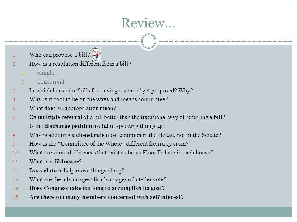 Review… Who can propose a bill